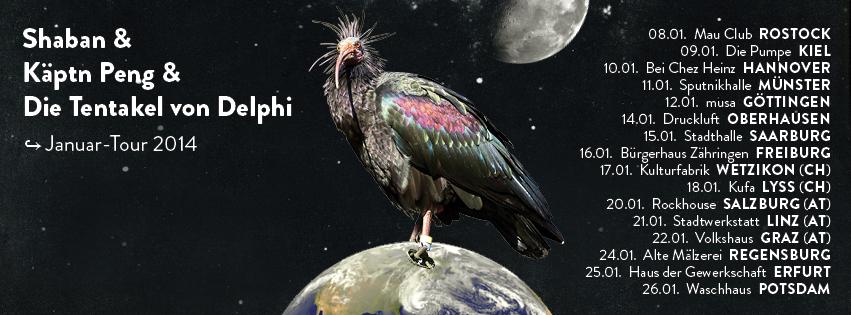Käptn Peng, Shaban und Die Tentakel von Delphi Januar Tour 2014