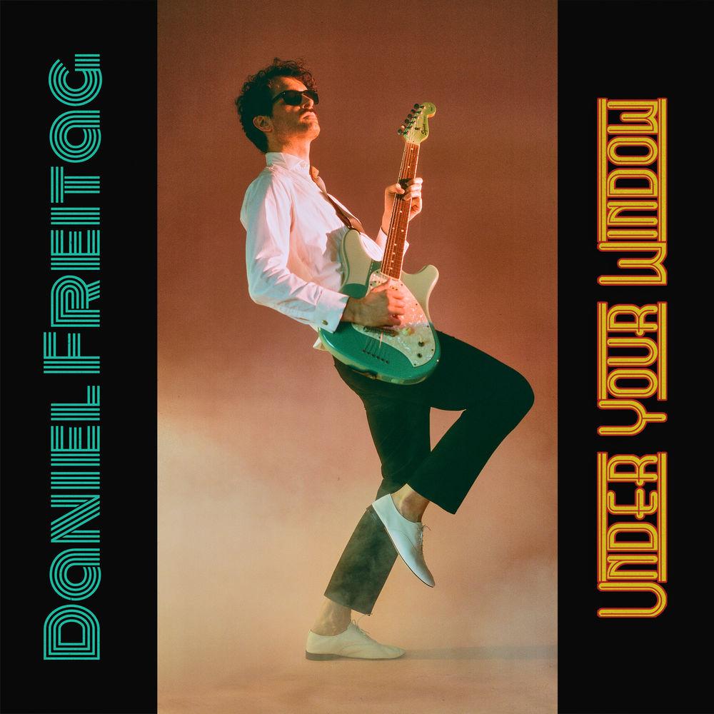 DANIEL FREITAG - Under Your Window