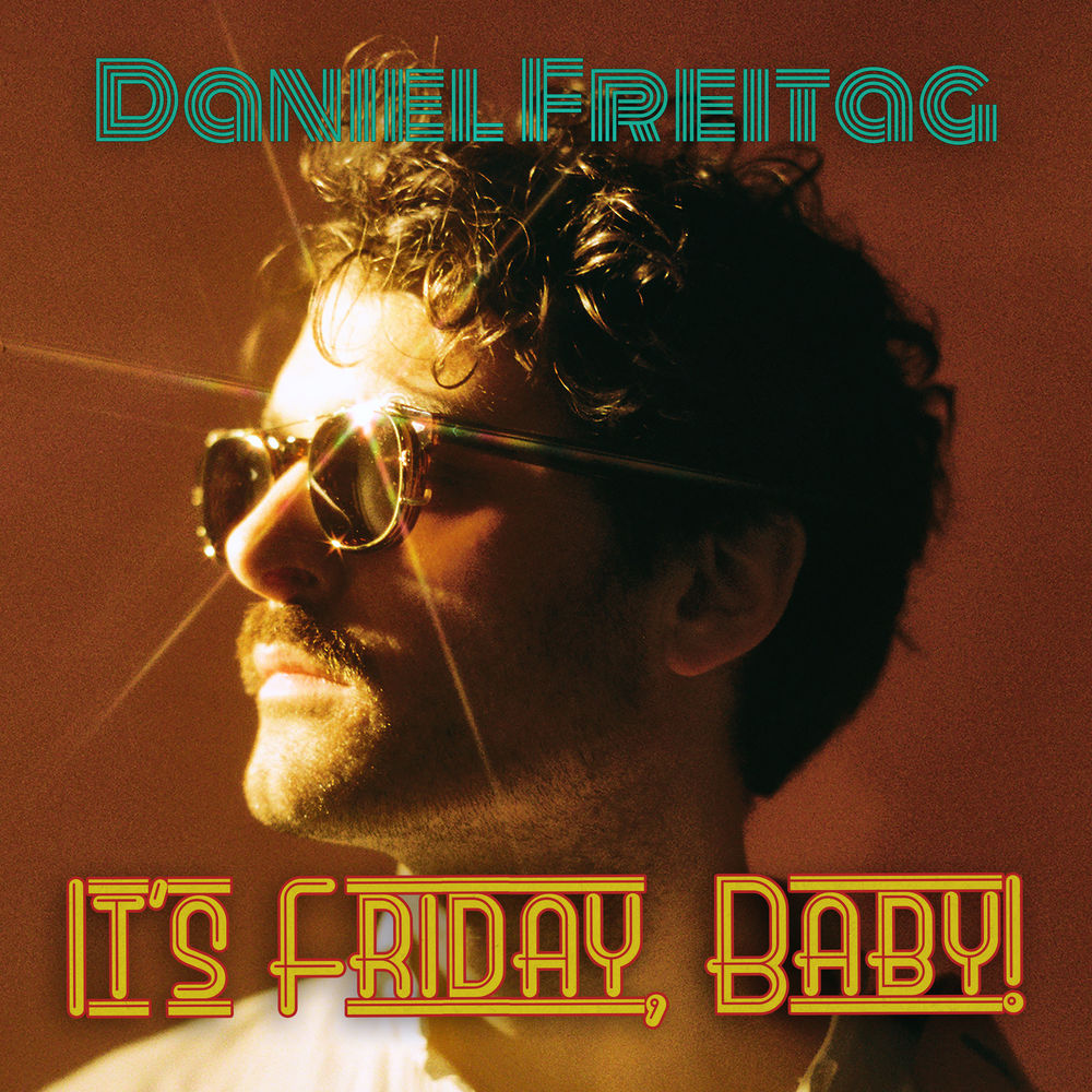 DANIEL FREITAG - It's Friday Baby EP