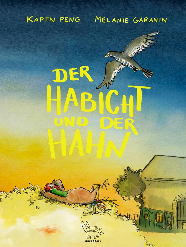 KÄPTN PENG - Der Habicht und der Hahn - Kinderbuch